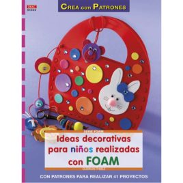 Ideas decorativas para niños con Foam